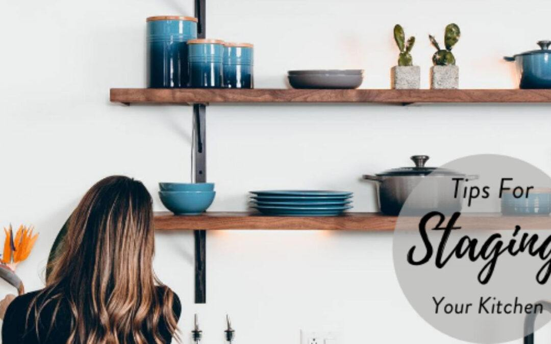How To Stage Your Kitchen When Selling Your Home